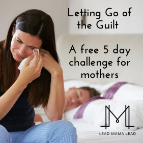 Letting Go of the Guilt Challenge