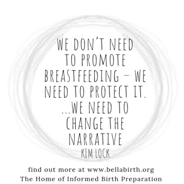 quote from https://www.bellabirth.org/bellablog/breastfeeding-promote-or-protect
